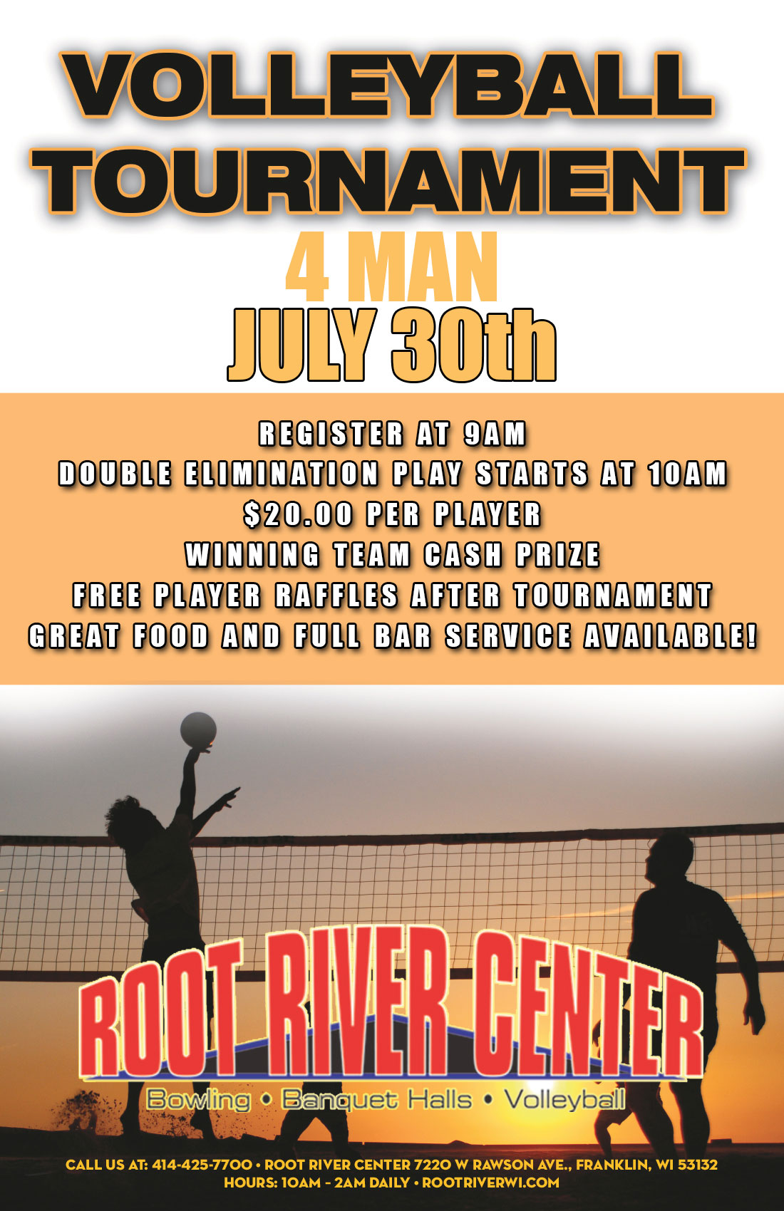 July 30th 2016 4 Man Volleyball Tournament Flyer
